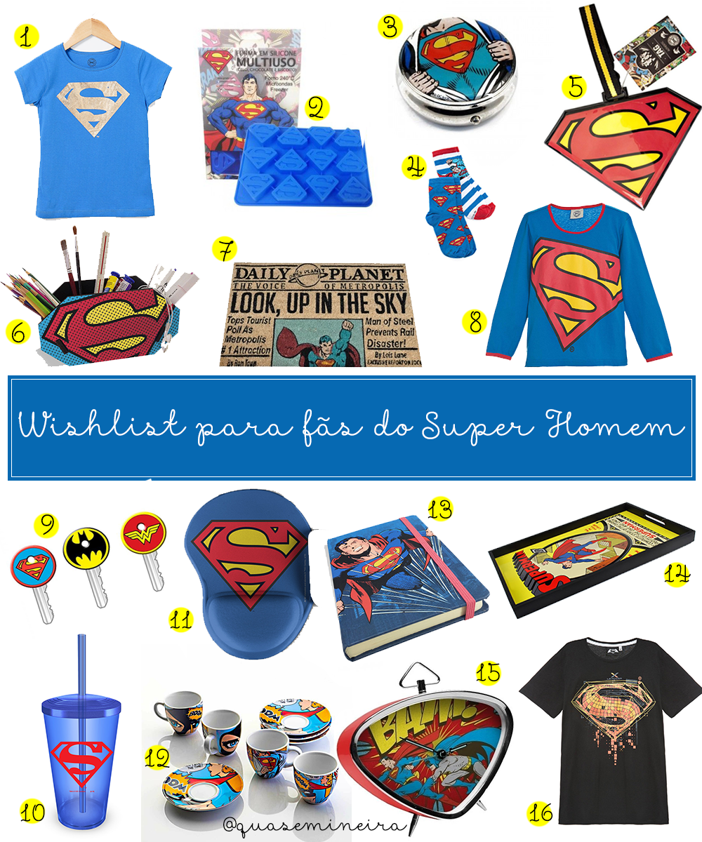 Wishlist para fãs do Superman